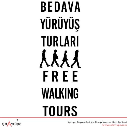 Avrupada bedava yürüyüş turları free walking tours