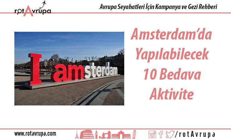 Amsterdam'da Bedava Yapılabilecek 10 Aktivite