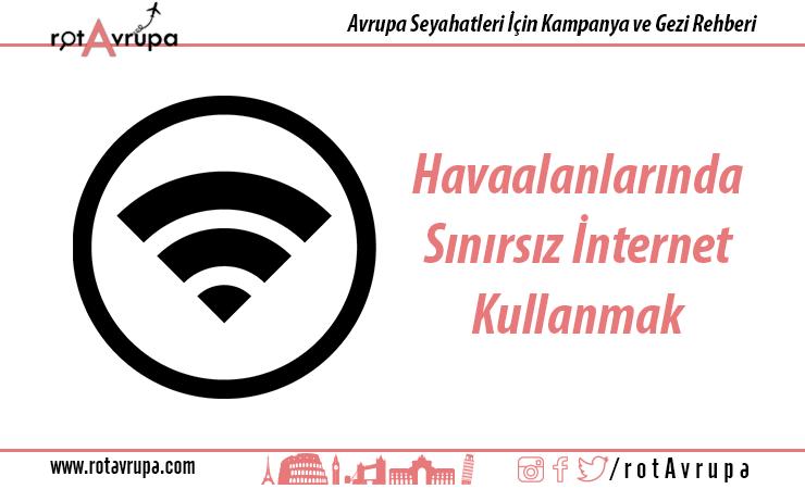 Havaalanında Sınırsız internet Kullanmak