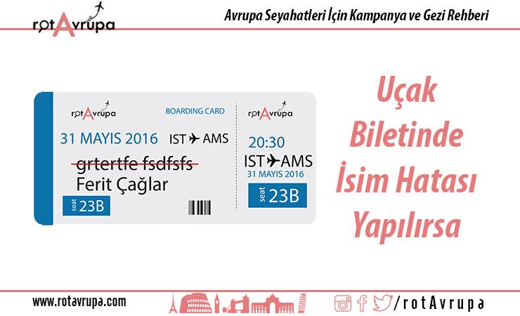 Uçak Biletinde Yanlış isim Yazılması
