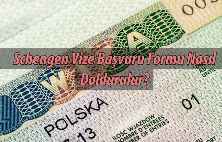 Schengen Vize Başvuru Formu Nasıl Doldurulur?