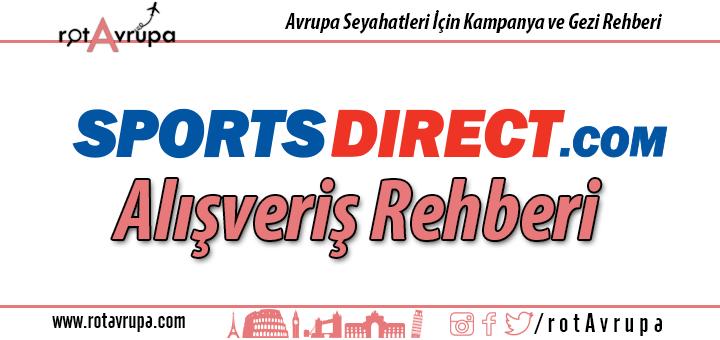 Sports Direct Alışveriş Rehberi