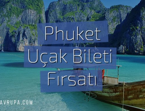 Phuket Ucuz Uçak Bileti (THY Direkt Uçuş)